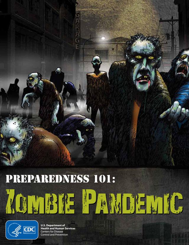 Preparedness 1010: Zombie Pandemic by the Centers for Disease Control