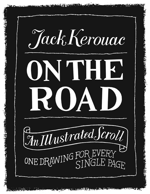 "Illustrations Visualizing Jack Kerouac's ""On The Road"" by Paul Rogers"