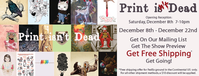 Print Isn't Dead, Group Art Show at WWA Gallery