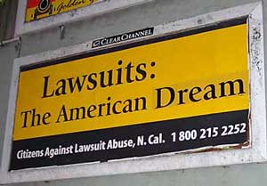 Lawsuits: The American Dream""