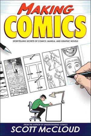 Front Cover - Making Comics by Scott McCloud