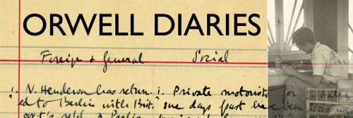George Orwell Diaries Published As A Blog 70 Years Later