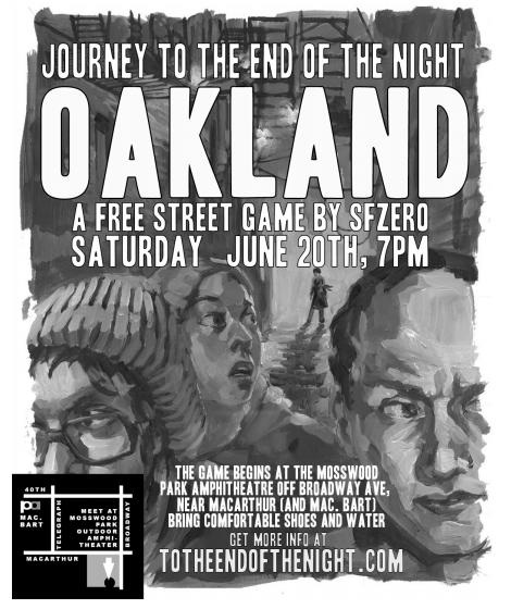 Journey to the End of the Night: An Interactive Street Game In Oakland by SF0