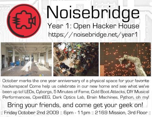 Noisebridge Year 1: Open Hacker House
