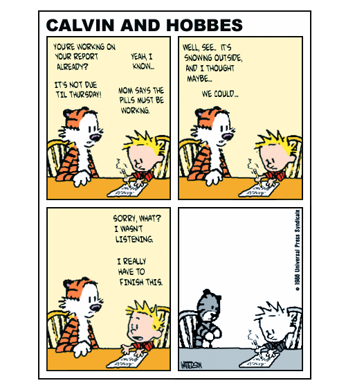 If Calvin Took Ritalin (A Tragedy In Four Panels)