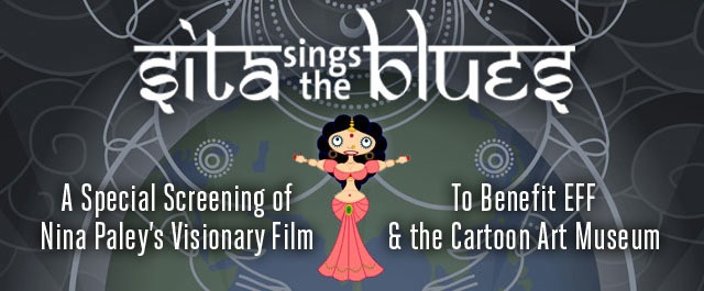 Sita Sings The Blues: A Benefit Screening for Electronic Frontier Foundation & Cartoon Art Museum