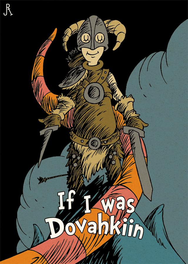 If I was Dovahkiin by DrFaustusAU