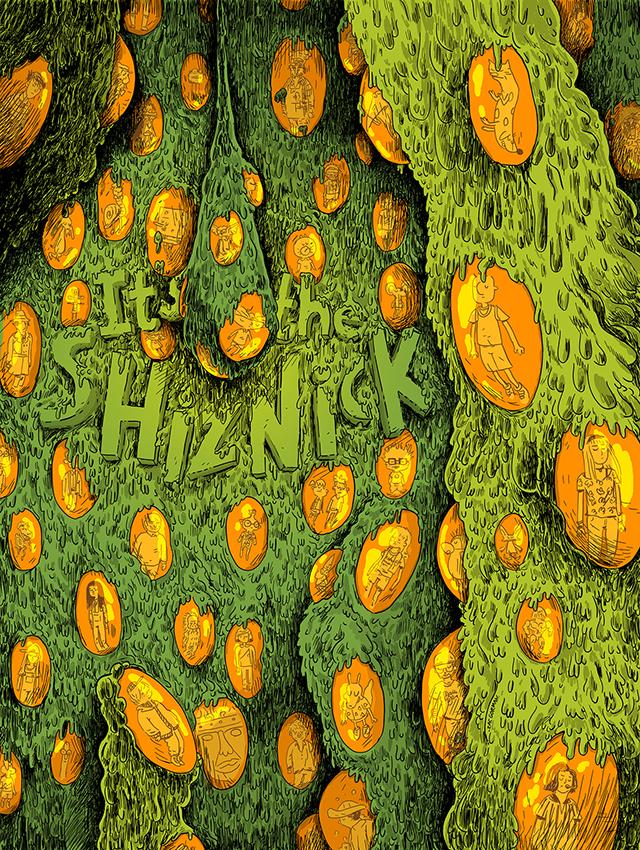 Its the ShizNICK Flyer by Zac Gorman