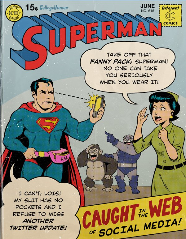 Modern Problems Even Superman Can't Defeat