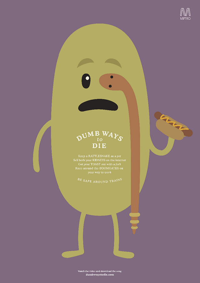 Dumb Ways To Die Print Ads