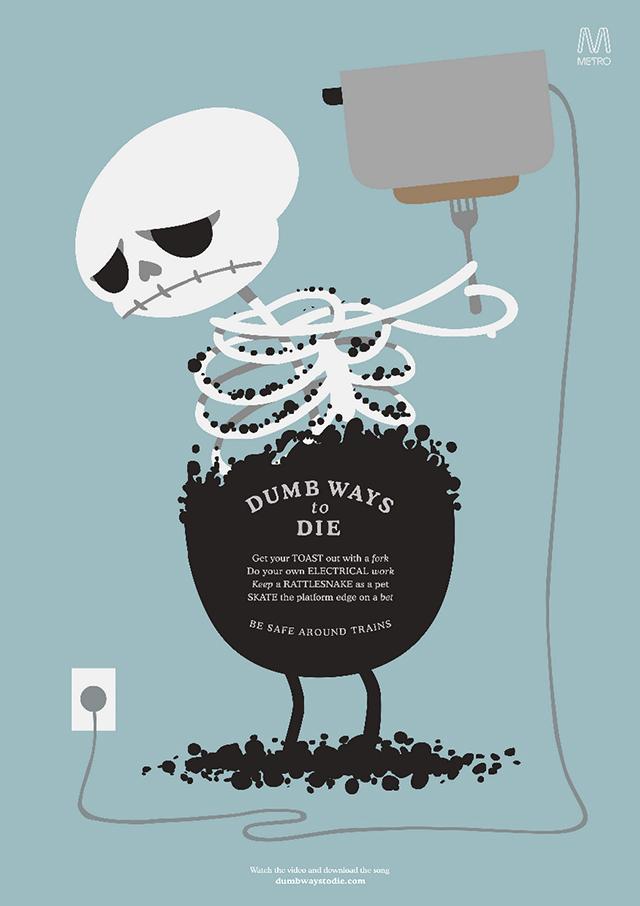Dumb Ways To Die Print Ads
