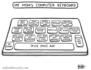 Mom Computer Keyboard