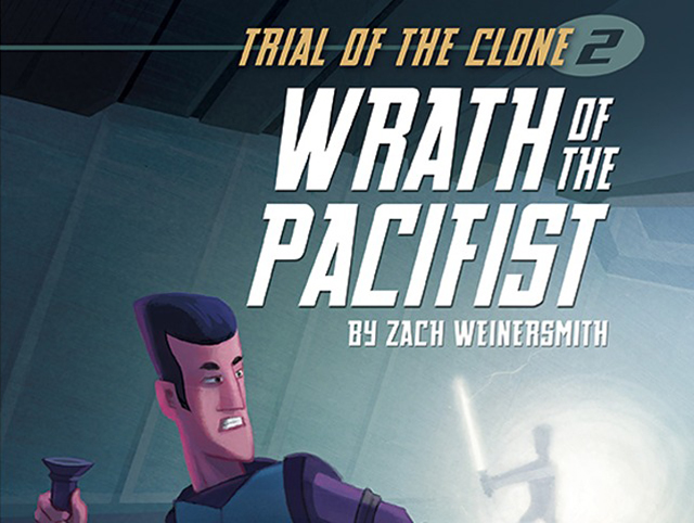 Trial of the Clone 2: Wrath of the Pacifist