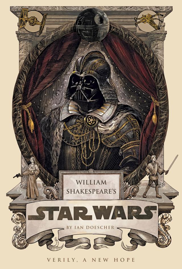 William Shakespeare's Star Wars, A Book by Ian Doescher