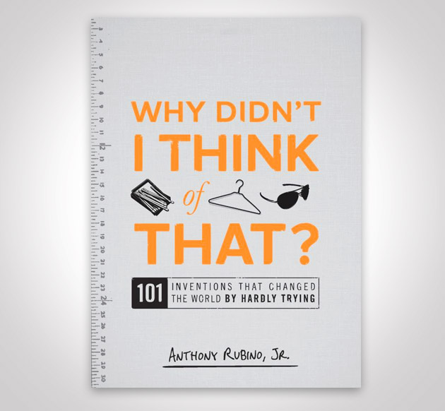 Why Didn't I Think of That by Anthony Rubino
