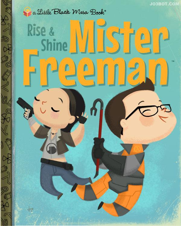Rise & Shine Mister Freeman