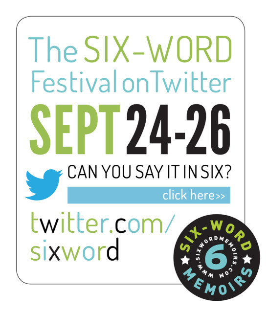 The Six-Word Festival on Twitter