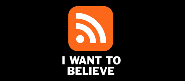 I Want to Believe in RSS