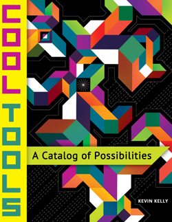 Cool Tools edited by Kevin Kelly