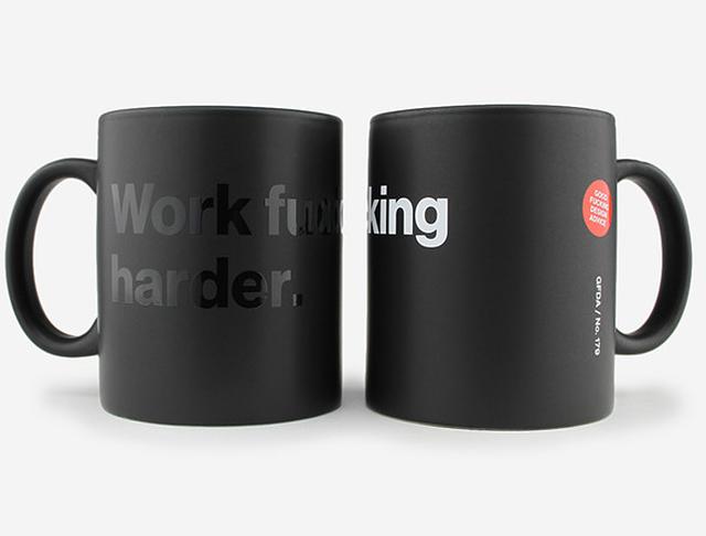 Work F*cking Harder Mug