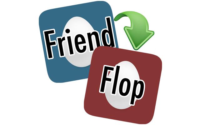 FriendFlop