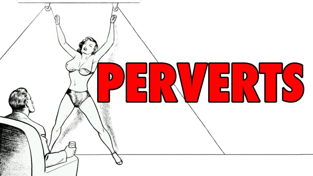 A Two-Minute History of Perverts