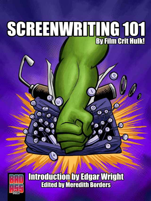 Screenwriting 101, A Book About Storytelling in Film by Film Crit Hulk
