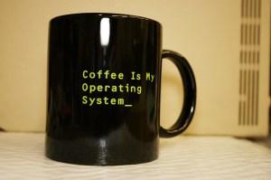 Coffee Is My Operating System Mug