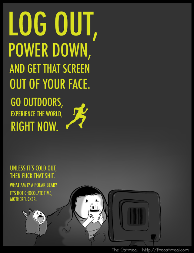 Log Out, An Inspirational Comic by The Oatmeal