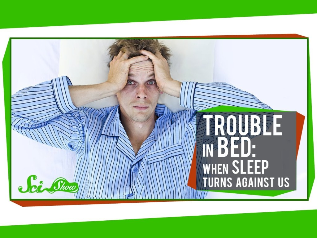 When Sleep Turns Against Us, Sleep Disorders As Explained by SciShow
