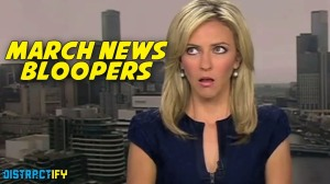 Compilation of the Best News Bloopers From March 2014