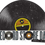 Record Store Day, An Annual Celebration of Independently Owned Record Stores