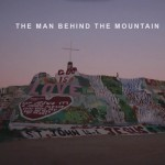 The Man Behind The Mountain, A Short Film About Salvation Mountain Artist Leonard Knight