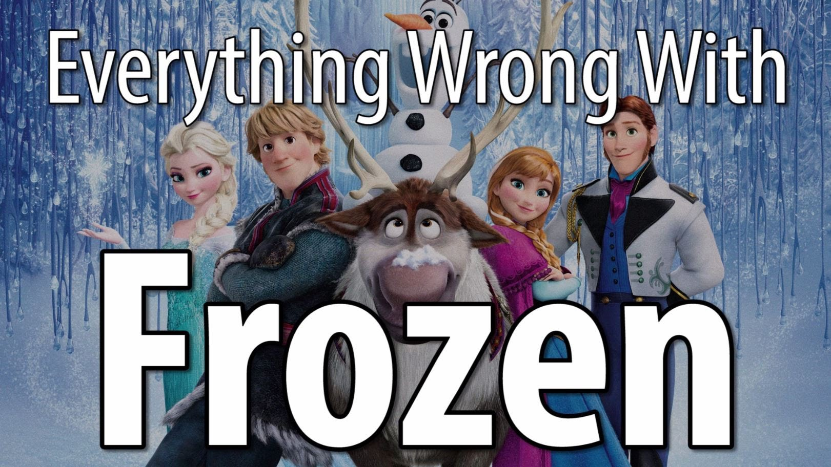 Everything Wrong with Disney's 'Frozen' in 10 Minutes or Less