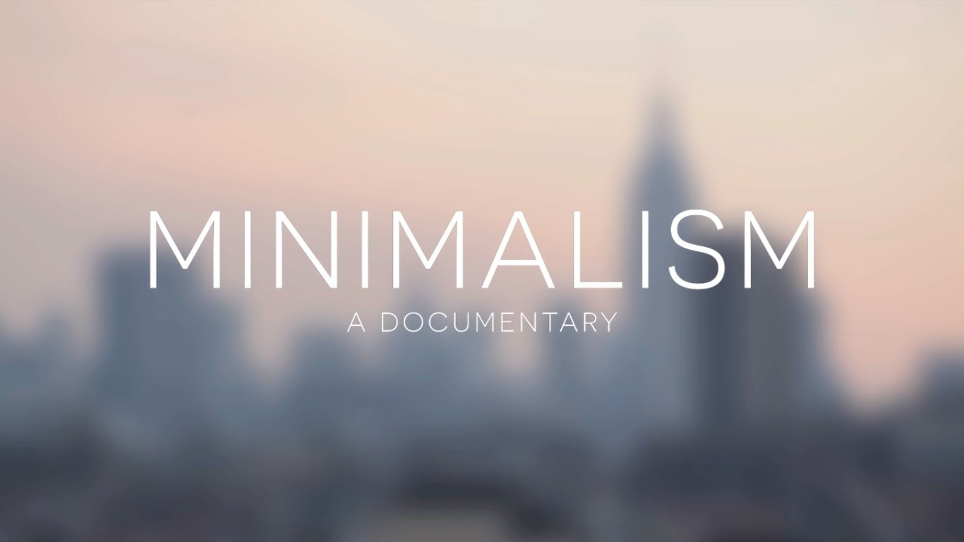 'Minimalism', A Documentary About Making More With Less