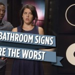 An Amusing Video Exploring the Confusing Use of Hip Bathroom Signs by CollegeHumor