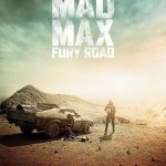 'Mad Max: Fury Road', A Post-Apocalyptic Action Film About Surviving in the Wasteland