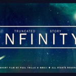 'A Truncated Story of Infinity', A Short Film About the Futility and Possibilities of the Multiverse