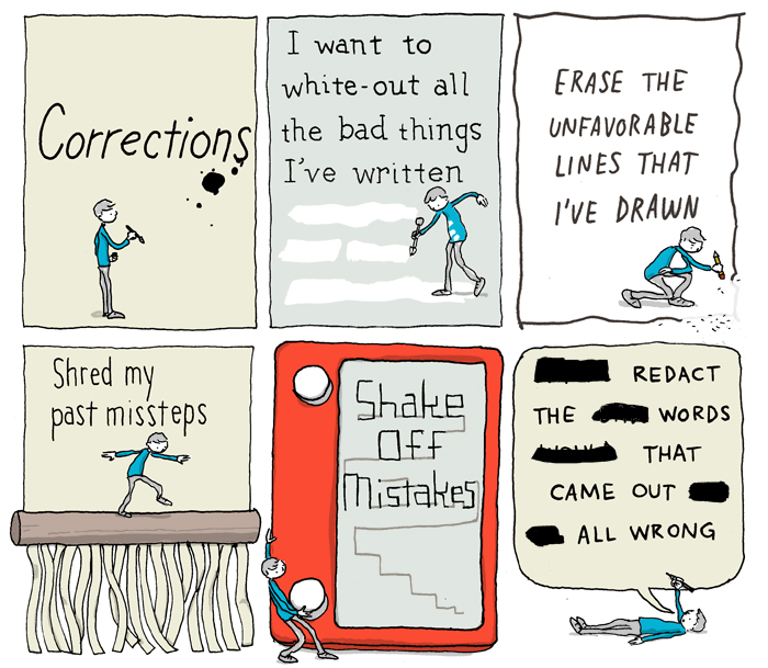 Corrections, A Clever Comic Illustrating the Many Ways to Fix Mistakes During the Creative Process