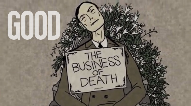 GOOD Magazine Presents: The Business of Death