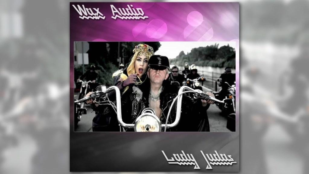 Lady Judas, A Lady Gaga vs Judas Priest Mashup by Wax Audio