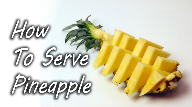 A Simple Way to Prepare and Serve a Pineapple at Parties to Share With Friends