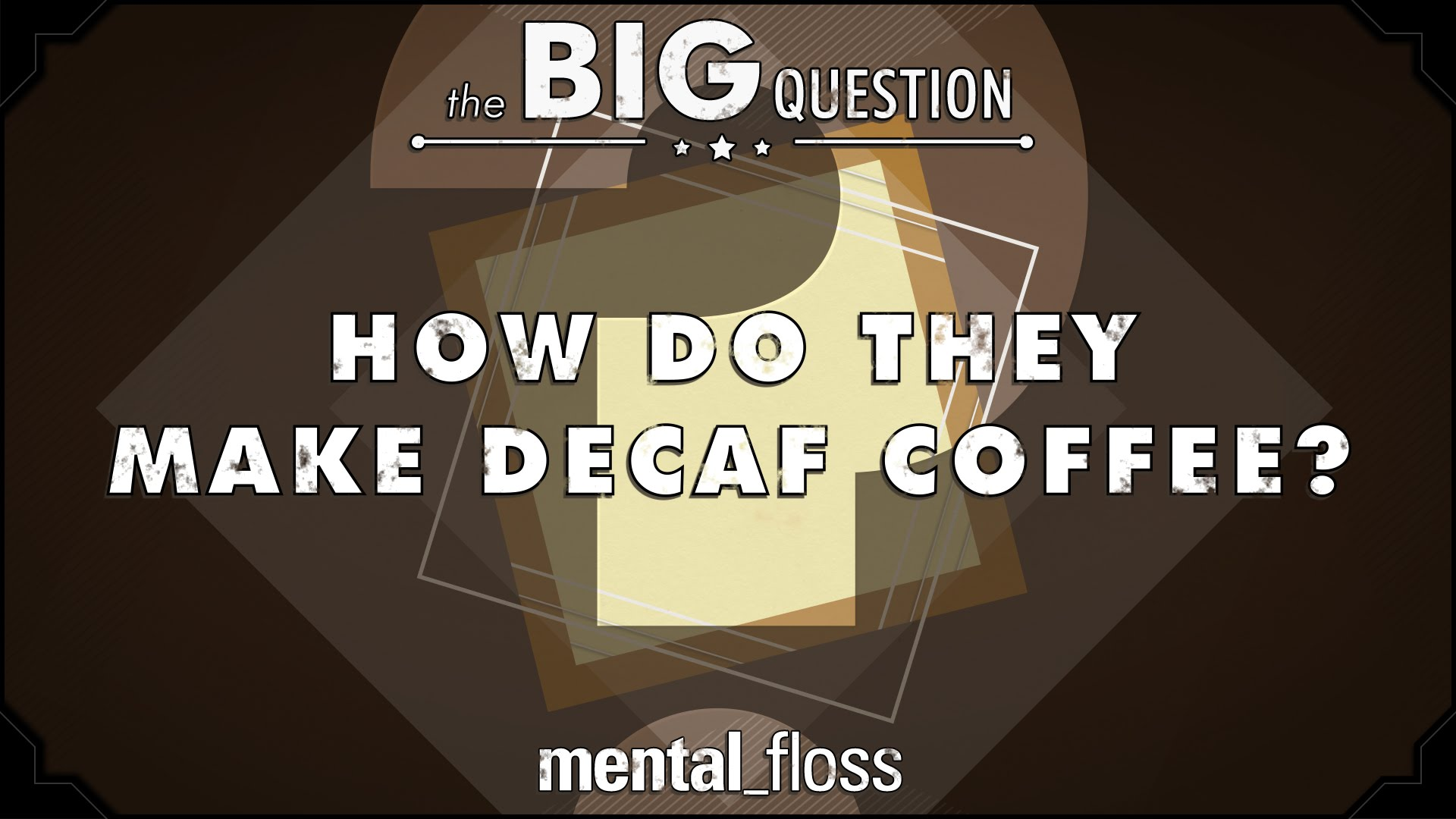 Mental Floss Explains How Regular Coffee Beans Are Decaffeinated In Their New Series 'The Big Question'