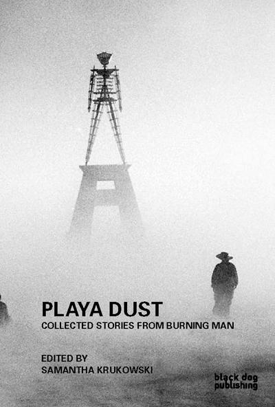 Playa Dust by Samantha Krukowski
