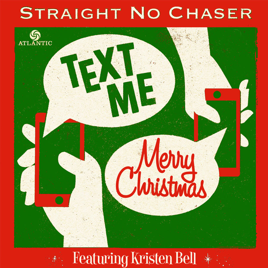 Text Me Merry Christmas', Kristen Bell & Straight No Chaser's ...