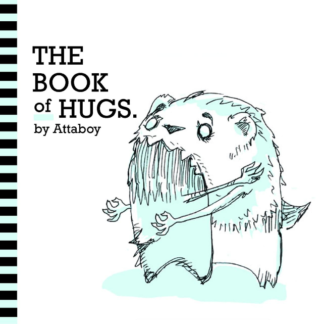'The Book of Hugs' by Attaboy Now Available for Purchase Through Last Gasp Publishing
