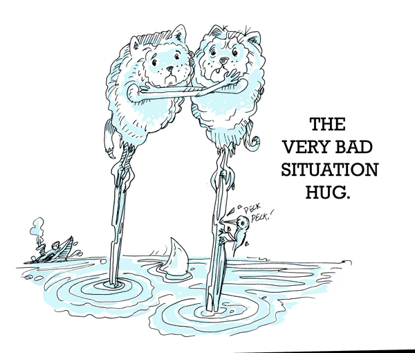 The Very Bad Situation Hug