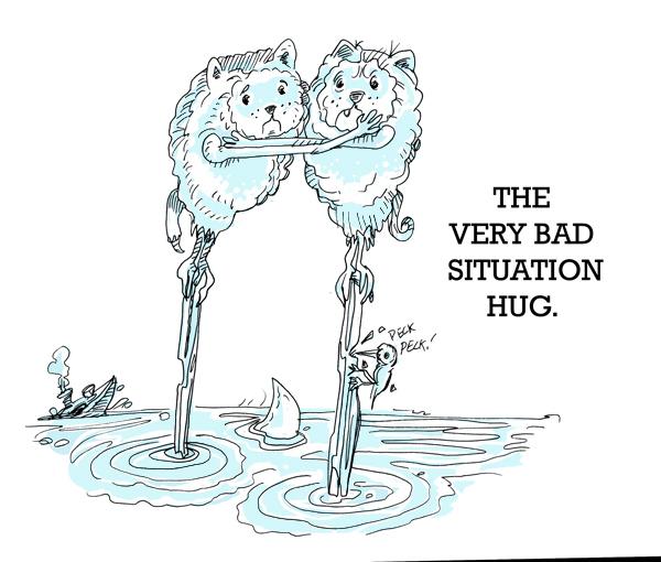 The Very Bad Situation Hug