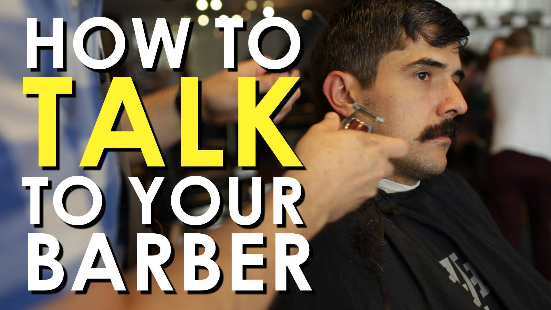 How To Talk To A Barber To Get A Perfect Haircut