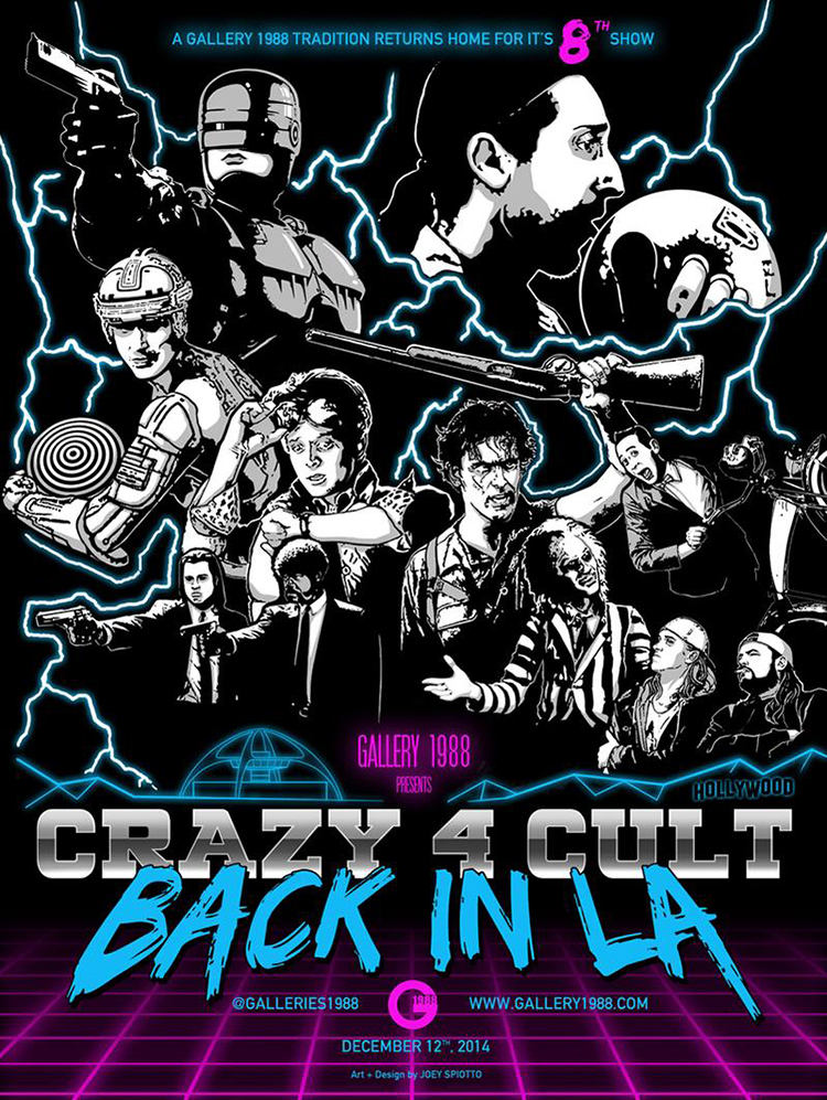 Crazy 4 Cult 8 Poster by Joey Spiotto